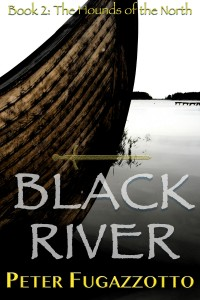 grimdark fantasy, Black River, Hounds of the North