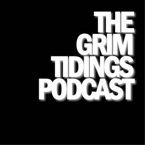 GrimTidingsPodcast