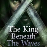 Cover Reveal: The King Beneath the Waves